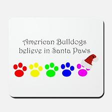 American Bulldogs Believe Mousepad
