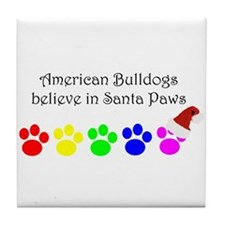American Bulldogs Believe Tile Coaster