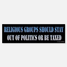 Religion and Politics Bumper Bumper Bumper Sticker