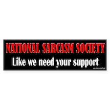 National Sarcasm Society Bumper Bumper Sticker