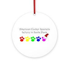 American Cocker Spaniels Believe Ornament (Round)