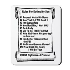 Rules For Dating my Son Mousepad