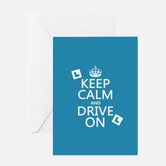 Keep Calm and Drive On Greeting Card
