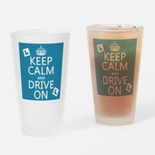 Keep Calm and Drive On Drinking Glass