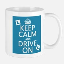 Keep Calm and Drive On Small Small Small Mug