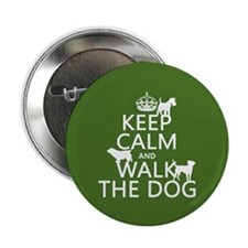 "Keep Calm and Walk The Dog 2.25"" Button (10 pack)"