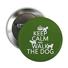 "Keep Calm and Walk The Dog 2.25"" Button"