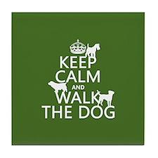 Keep Calm and Walk The Dog Tile Coaster