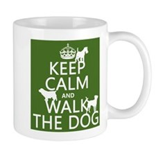 Keep Calm and Walk The Dog Small Mug