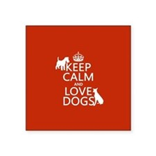 Keep Calm and Love Dogs Sticker