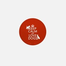 Keep Calm and Love Dogs Mini Button (10 pack)