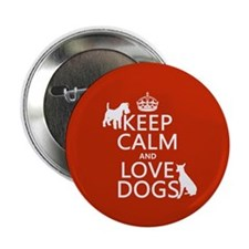 "Keep Calm and Love Dogs 2.25"" Button"