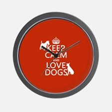 Keep Calm and Love Dogs Wall Clock