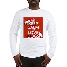 Keep Calm and Love Dogs Long Sleeve T-Shirt