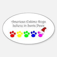 American Eskimo Dogs Believe Oval Decal