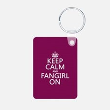 Keep Calm and Fangirl On Keychains