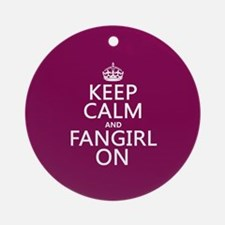 Keep Calm and Fangirl On Ornament (Round)