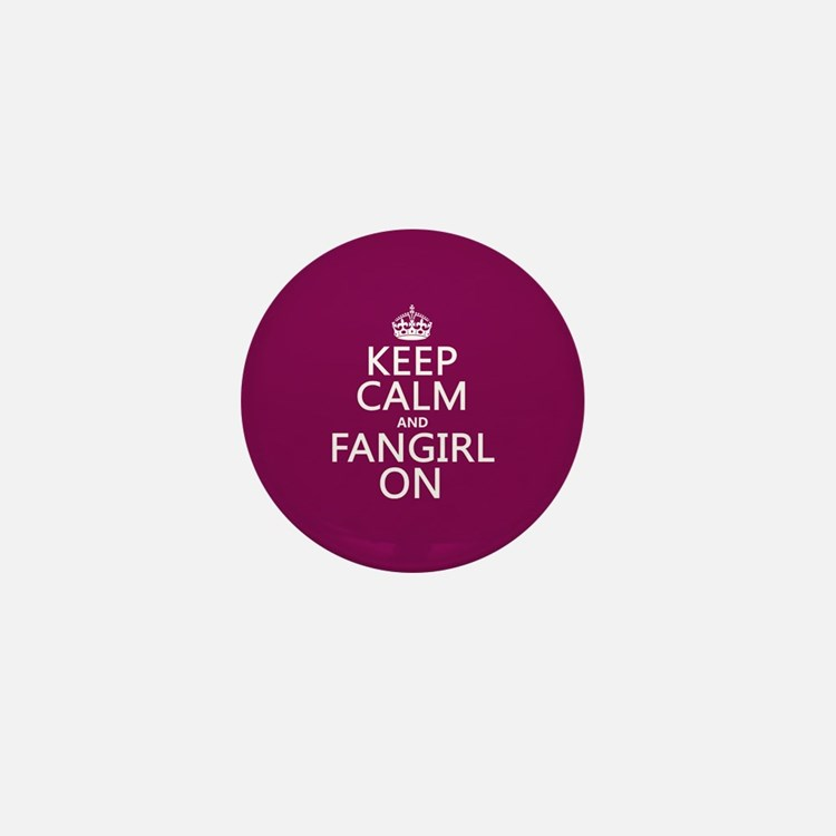 Keep Calm and Fangirl On Mini Button