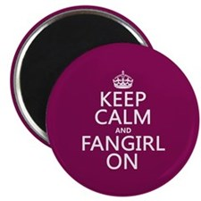 Keep Calm and Fangirl On Magnet