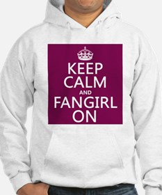 Keep Calm and Fangirl On Jumper Hoody