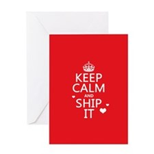 Keep Calm and Ship It (fandom) Greeting Card