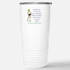 You have been warned! Travel Mug