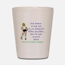 You have been warned! Shot Glass