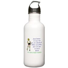You have been warned! Water Bottle