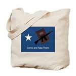 Come and Take Them Tote Bag