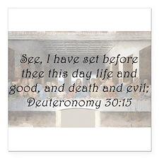 """Deuteronomy 30:15 Square Car Magnet 3"""" x 3"""""""