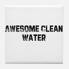 Awesome Clean Water Tile Coaster
