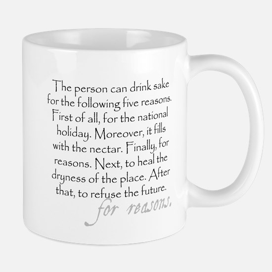 Five reasons to drink sake (funny Engrish) Mug
