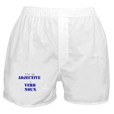 I'm So Adjective Boxer Shorts