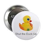 Shut the duck up Button