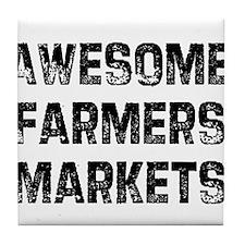 Awesome Farmers Markets Tile Coaster