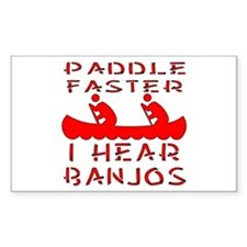 Paddle Faster I Hear Banjos Decal