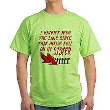 House Fell On My Sister T-Shirt