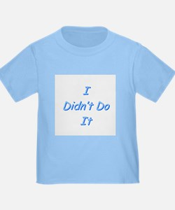 I didn't do it baby blue Baby Tee