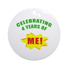 Celebrating Me! 4th Birthday Ornament (Round)