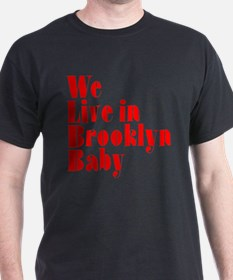 We Live in Brooklyn Baby T-Shirt