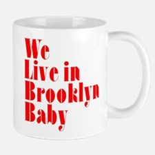 We Live in Brooklyn Baby Mug