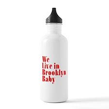 We Live in Brooklyn Baby Water Bottle