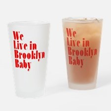 We Live in Brooklyn Baby Drinking Glass