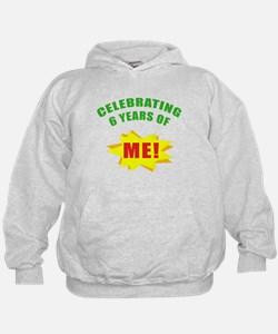 Celebrating Me! 6th Birthday Hoodie