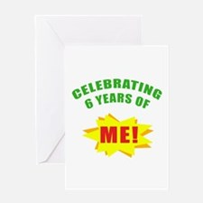 Celebrating Me! 6th Birthday Greeting Card