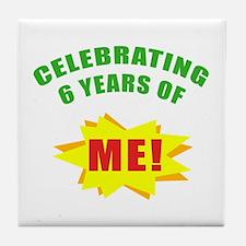 Celebrating Me! 6th Birthday Tile Coaster