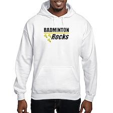 Badminton Rocks Hoodie