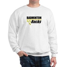 Badminton Rocks Sweatshirt