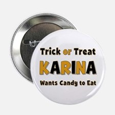 Karina Trick or Treat Button