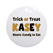 Kasey Trick or Treat Round Ornament